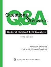 Questions & Answers: Federal Estate & Gift Taxation, Third Edition
