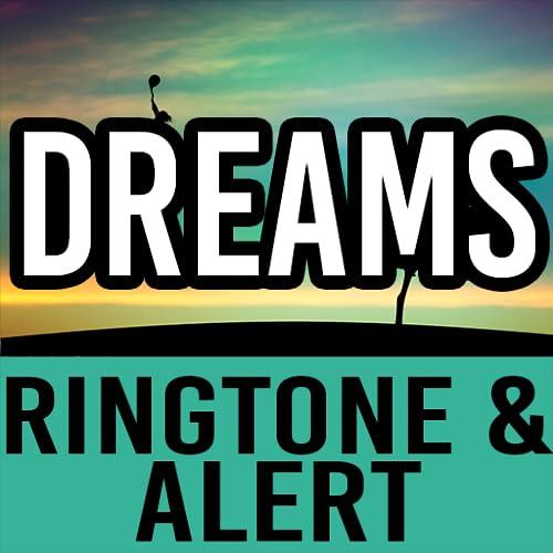 Dreams Ringtone and Alert