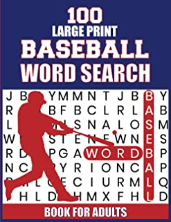 100 large Print Baseball Word Search Book For Adults: Stress Relieving Baseball Large Print Word Search Book | Brain Games...