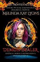 Demon Dealer: A Glimpse Into A Demonologist's Sinister Journey
