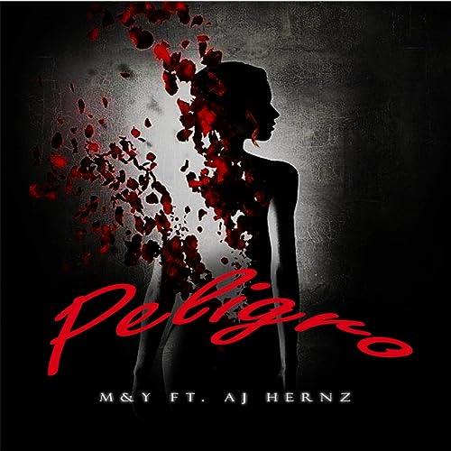 Peligro (feat  AJ Hernz) de M&Y en Amazon Music - Amazon es