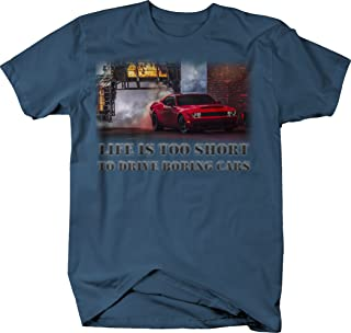 OS Gear Life is Too Short to Drive Boring Cars - Dodge Challenger Demon Muscle Car Tshirt