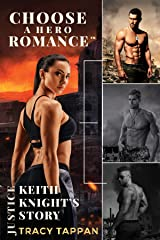 Keith Knight's Story: A Choose A Hero Romance™ Kindle Edition