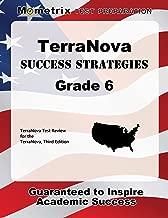 TerraNova Success Strategies Grade 6 Study Guide: TerraNova Test Review for the TerraNova, Third Edition