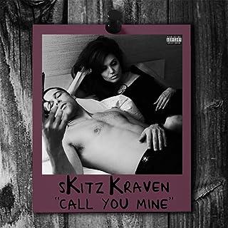 Call You Mine [Explicit]