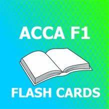 ACCA F1 FLASHCARDS 2018 Ed