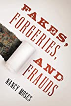 Fakes, Forgeries, and Frauds (English Edition)