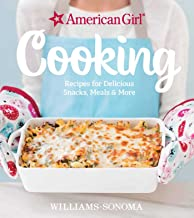 American Girl Cooking: Recipes for Delicious Snacks, Meals & More PDF