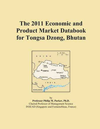 The 2011 Economic and Product Market Databook for Tongsa Dzong, Bhutan