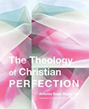 The Theology of Christian Perfection: