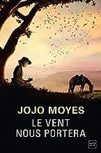 Le vent nous portera (French Edition)
