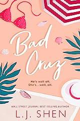Bad Cruz Kindle Edition