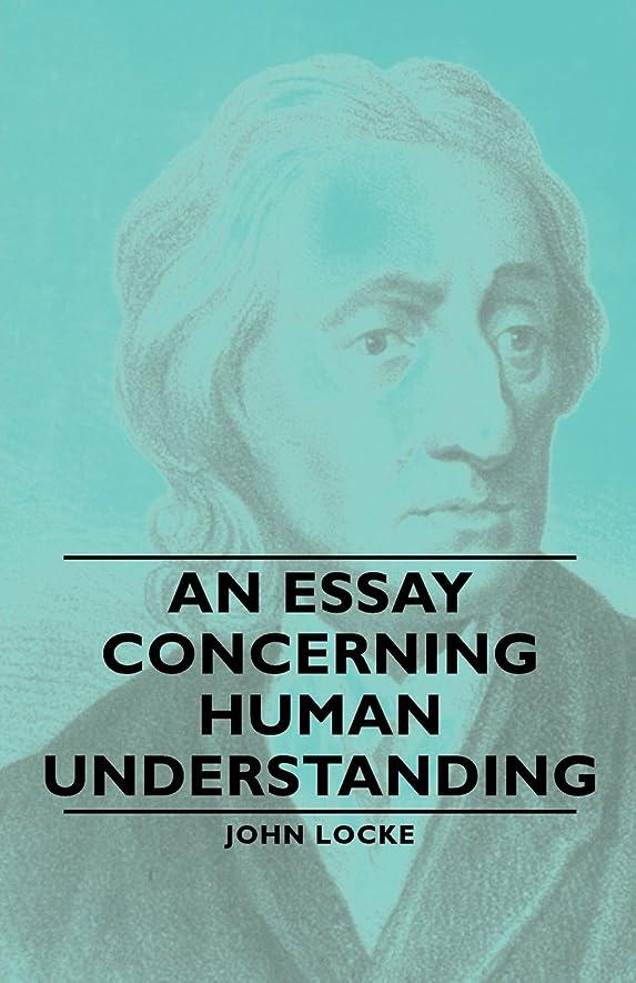ミッションコンパクト慣習An Essay Concerning Human Understanding (English Edition)