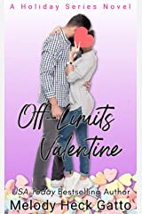 Off-Limits Valentine: A Holiday Series Sweet College Romance (The Holiday Series Book 2) Kindle Edition