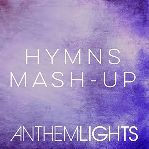 Hymns Mash-Up: How Great Thou Art / It Is Well / Holy, Holy
