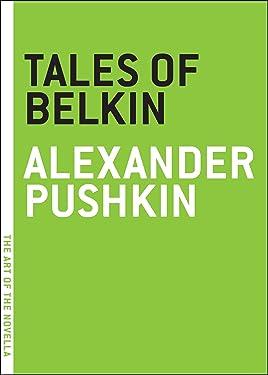 Tales of Belkin (The Art of the Novella)