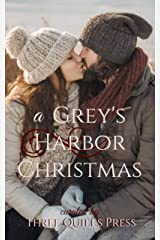 A Grey's Harbor Christmas: A Grey's Harbor Holiday Anthology Kindle Edition