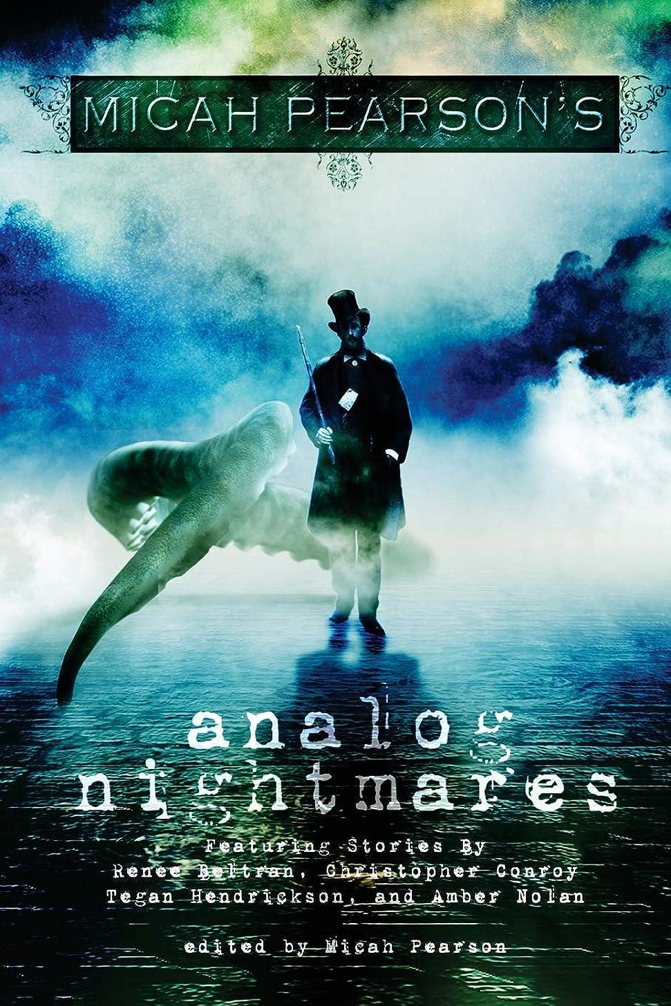 Analog Nightmares (Volume 1)