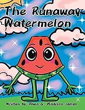 The Runaway Watermelon