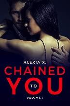 Chained to You, Vol. 1: Bound (A Steamy Billionaire Romance) (Dark Billionaires Club)
