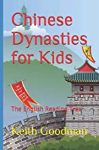 Chinese Dynasties for Kids: The English Reading Tree
