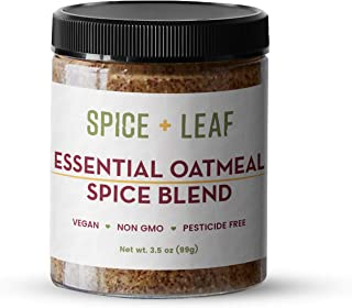 Premium Essential Oatmeal Spice Blend by SPICE + LEAF - Vegan Pesticide Free Spice Blend Used  to Give Oatmeal, Coffee, Baked Goods a warmth of flavor, 3.5 oz.