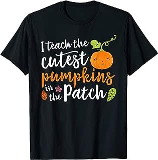 I Teach The Cutest Pumpkins In The Patch Halloween Teacher T-Shirt