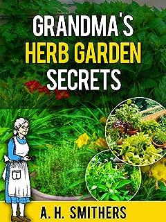 Grandma's Herb Garden Secrets (Grandma Series Book 4)