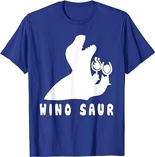 Winosaur Drunk Drinking Lover Girl Woman Wine Glasses T-Shirt