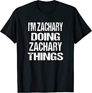 Zachary Doing Zachary Things - Personalized First Name Gift T-Shirt