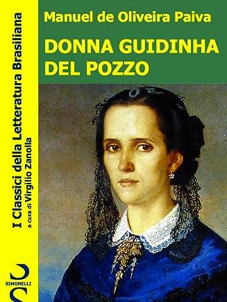 Donna Guidinha del Pozzo (I Classici della Letteratura Brasiliana Vol. 1)