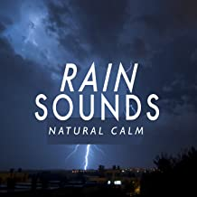 Rain Sounds: Natural Calm