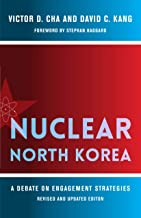 Nuclear North Korea: A Debate on Engagement Strategies (Contemporary Asia in the World)