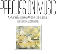 Percussion Music: Works by Varese, Colgrass, Saperstein, Cowell, Wuorinen