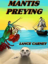 Mantis Preying: A Daniel O'Dwyer Oak Island Adventure