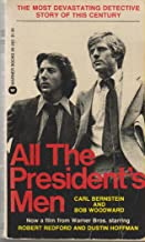 All The Presidents Men (The Most Devastating Detective Story of this Century)