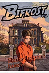 Bifrost n° 99: Shirley Jackson : hantée (Revue Bifrost) (French Edition) Kindle Edition