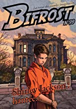 Bifrost n° 99: SHIRLEY JACKSON : HANTÉE (REVUE BIFROST) (French Edition)