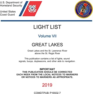 USCG Light List VII 2019: GREAT LAKES: Great Lakes and the St. Lawrence River above the St. Regis River
