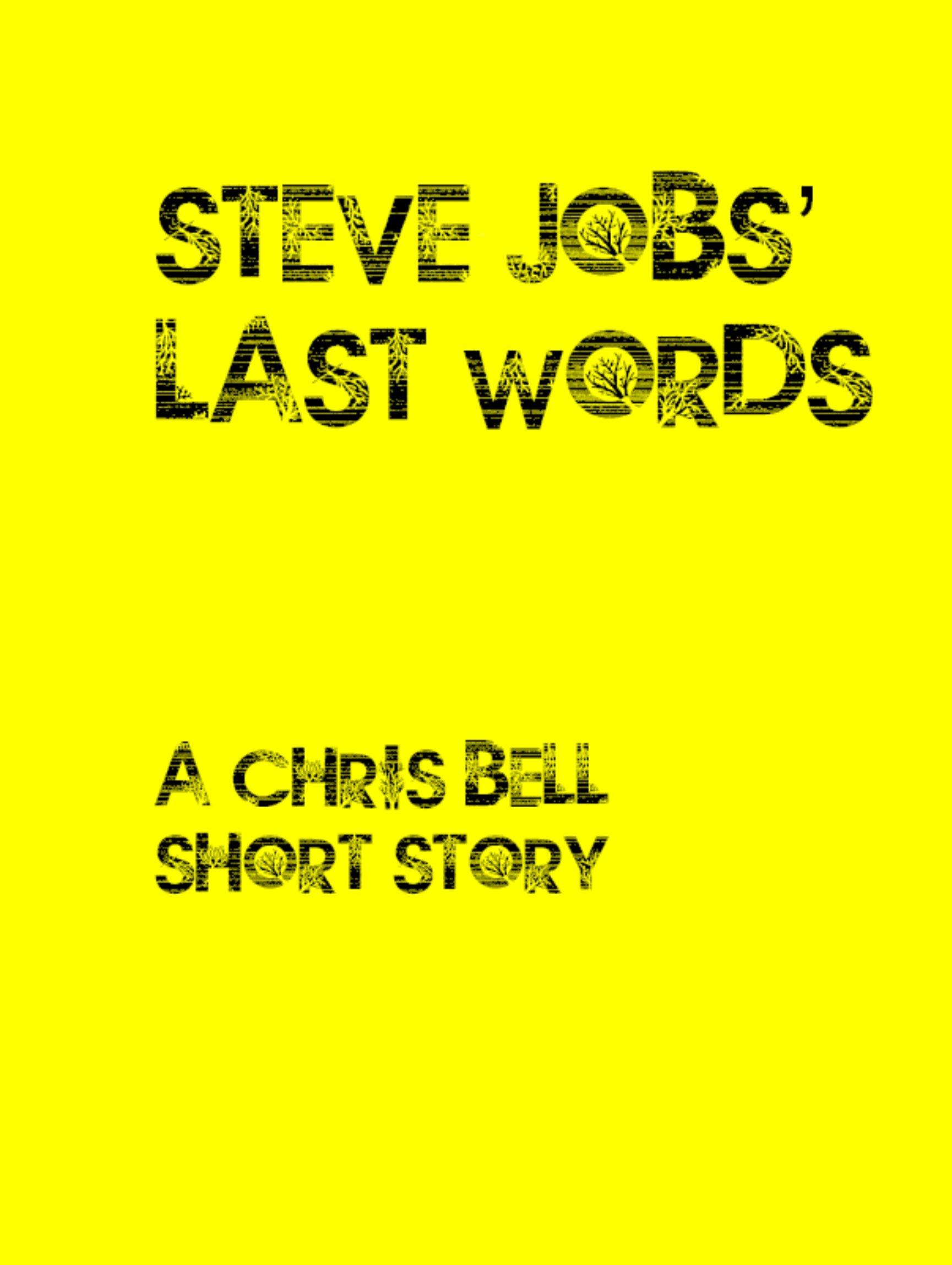 Steve Jobs' last words