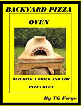 BACKYARD PIZZA OVEN: BUILDING A BRICK AND COB PIZZA OVEN