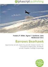 Barrows Bearhawk: Experimental aircraft, Fixed-wing aircraft, Cockpit, Cessna 172, Conventional landing gear, Homebuilt  aircraft, Propeller, Fuselage, Empennage
