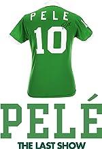 Pelé - The Last Show