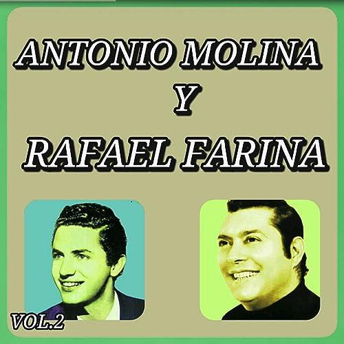Éxitos de Antonio Molina y Rafael Farina, Vol. 2