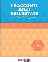 I Racconti belli dell'estate (Italian Edition)