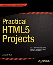 Practical HTML5 Projects (Expert's Voice in Web Development)