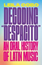 "Decoding ""Despacito"": An Oral History of Latin Music"