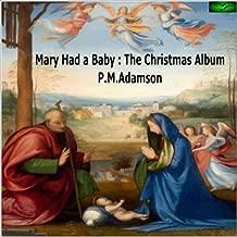 Mary Had a Baby: The Christmas Album