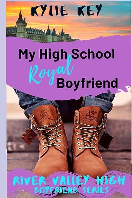 My High School Royal Boyfriend: A Sweet YA Secret Identity Romance