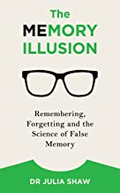 Best the memory illusion julia shaw Reviews